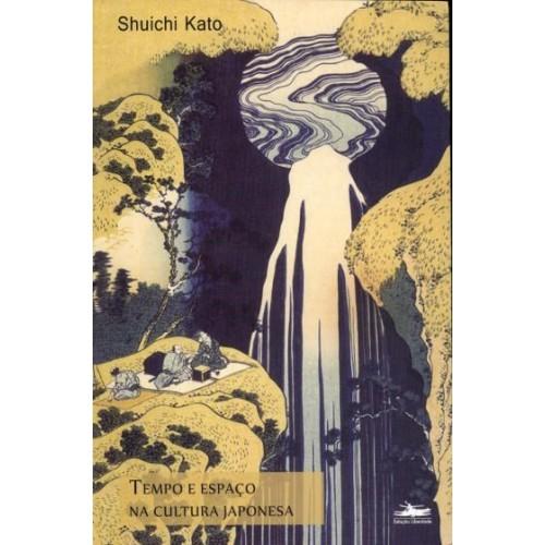 Tempo e espaço na cultura japonesa - 4ª Edição