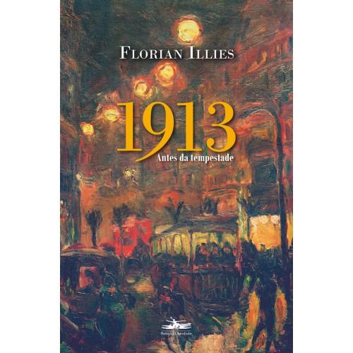 1913 - Antes da tempestade